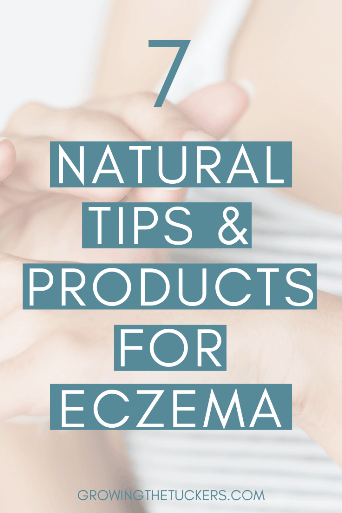 7 Natural Tips & Products for Eczema