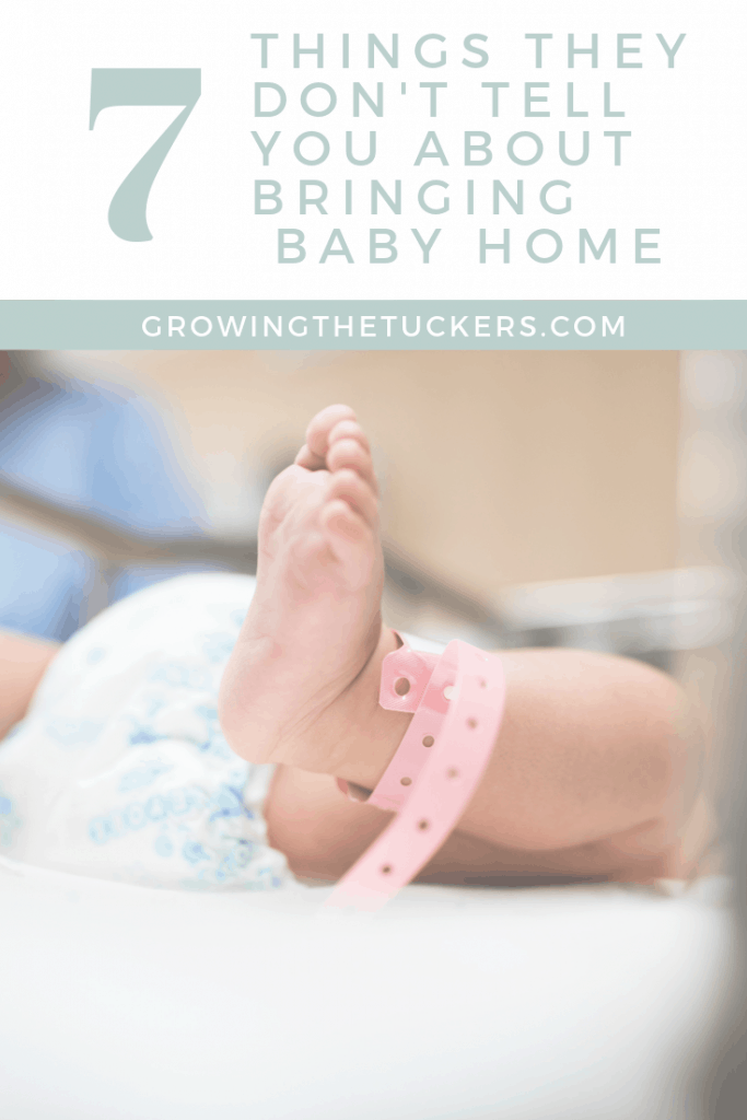 7 Things They don't tell you about bringing baby home Growing The Tuckers