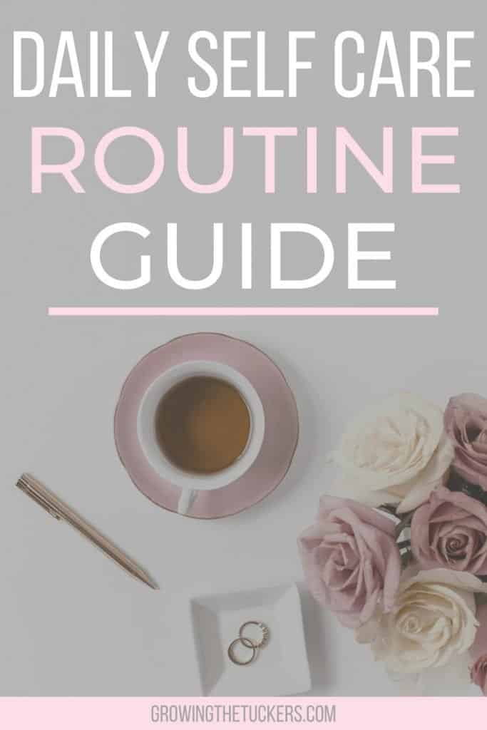 Daily Self Care Routine Guide