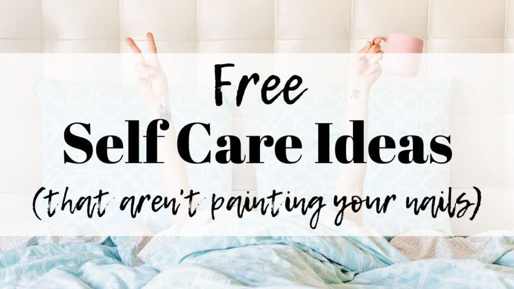 free self care ideas by the artisan life