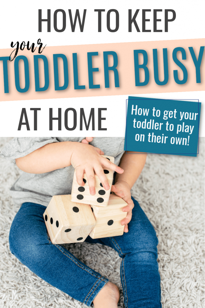 How to keep a toddler busy while you work