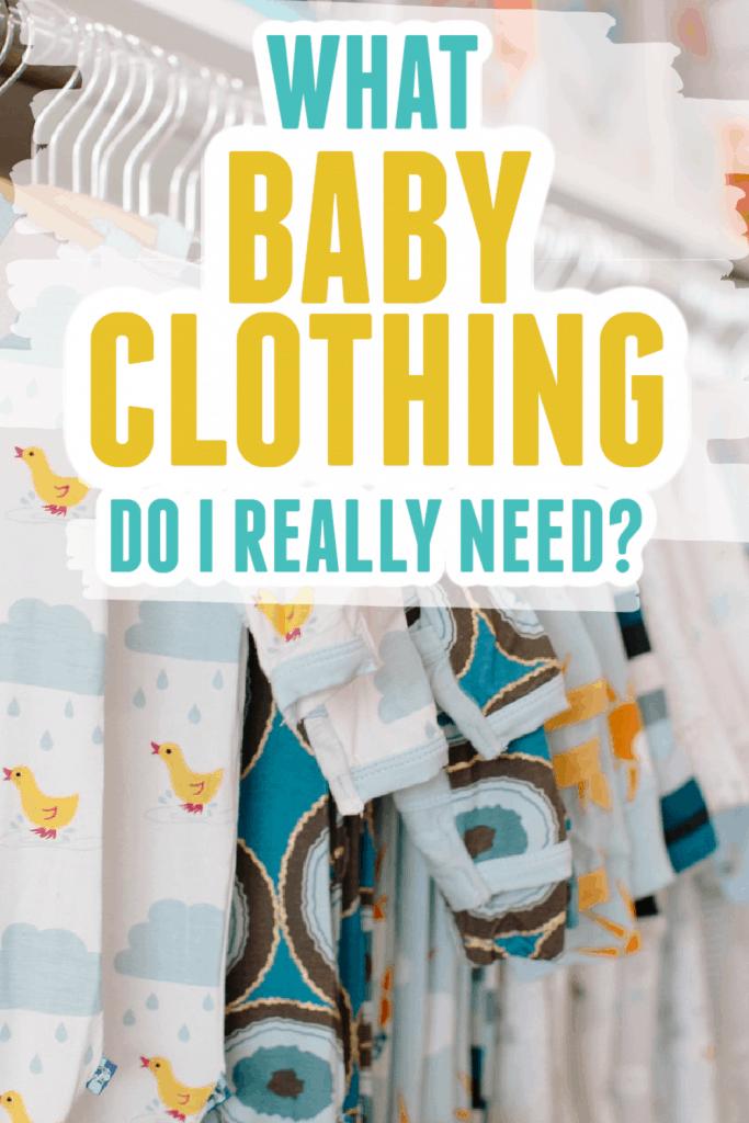 What baby clothing do I really need?